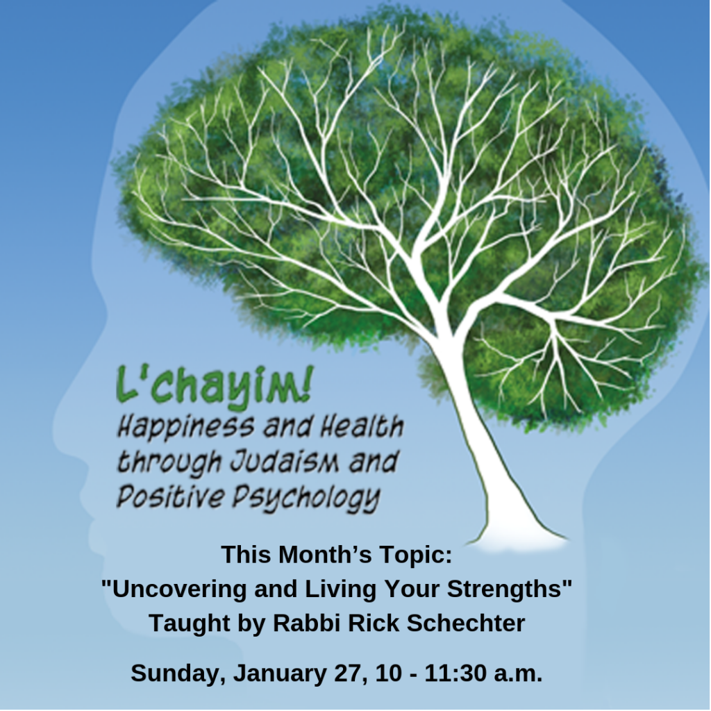 This Month's Topic_ 22Uncovering and Living Your Strengths22 Taught by Rabbi Rick Schechter Sunday January 27 10 11_30 am